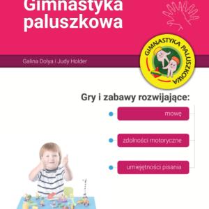 """Gimnastyka Paluszkowa"" Galina Dolya, Judy Holder"